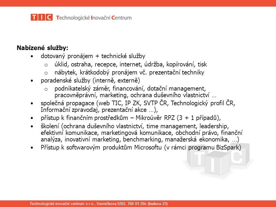 Technologické inovační centrum s.r.o., Vavrečkova 5262, 760 01 Zlín ( budova 23) Inovační bulletin 1.