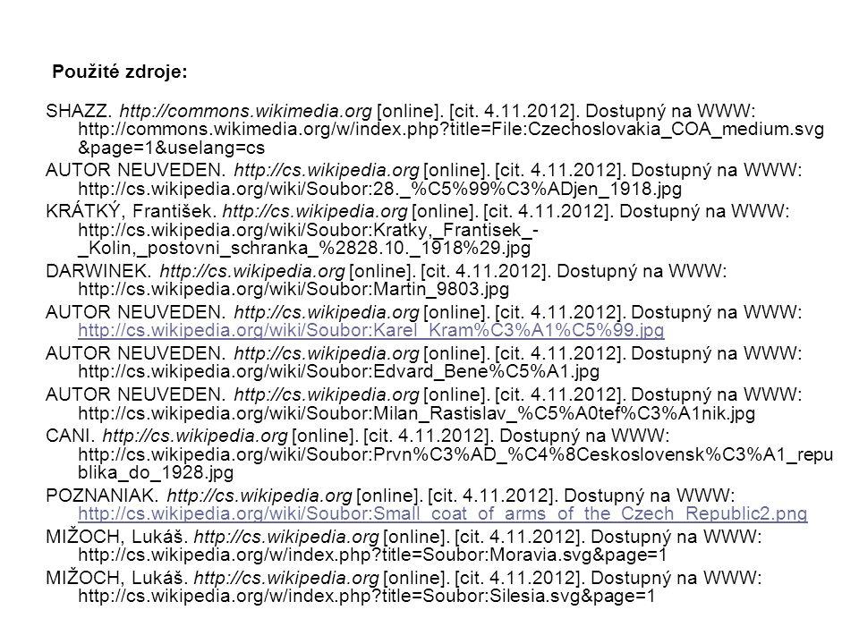 Použité zdroje: SHAZZ. http://commons.wikimedia.org [online]. [cit. 4.11.2012]. Dostupný na WWW: http://commons.wikimedia.org/w/index.php?title=File:C
