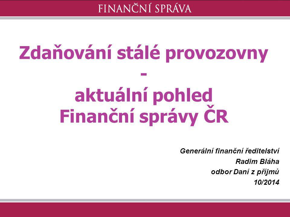 Obecná metodika Finanční správy ČR Návrhu Pokynu GFŘ D-xx k jednotnému postupu při uplatňování některých ustanovení zákona č.