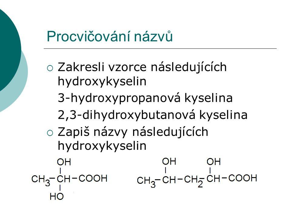 Hydroxykyseliny a optická izomerie  Optické izomery = molekuly stejného chemického složení, které nejsou ztotožnitelné se svými zrcadlovými obrazy = optické antipody = enantiomery - látky, které jsou schopné otáčet rovinu polarizovaného světla buď doprava či doleva