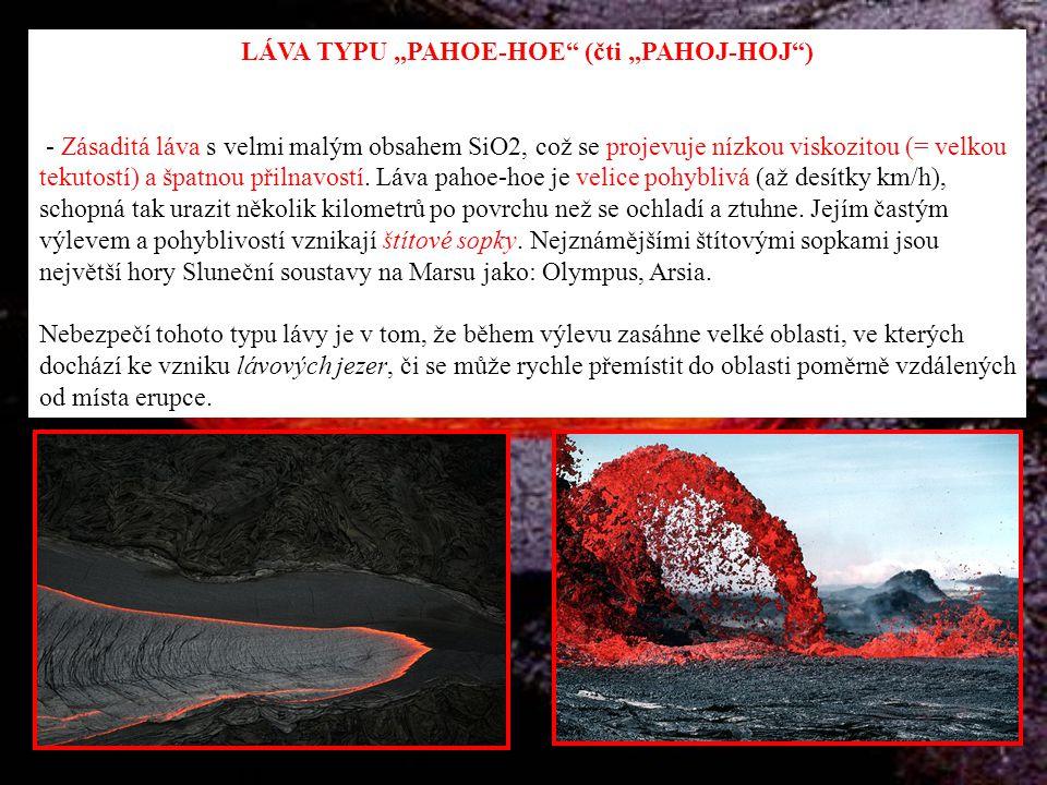 POLŠTÁŘOVÁ LÁVA - Zvláštní druh lávy, vznikající na jejím kontaktu s chladným vodním prostředím.