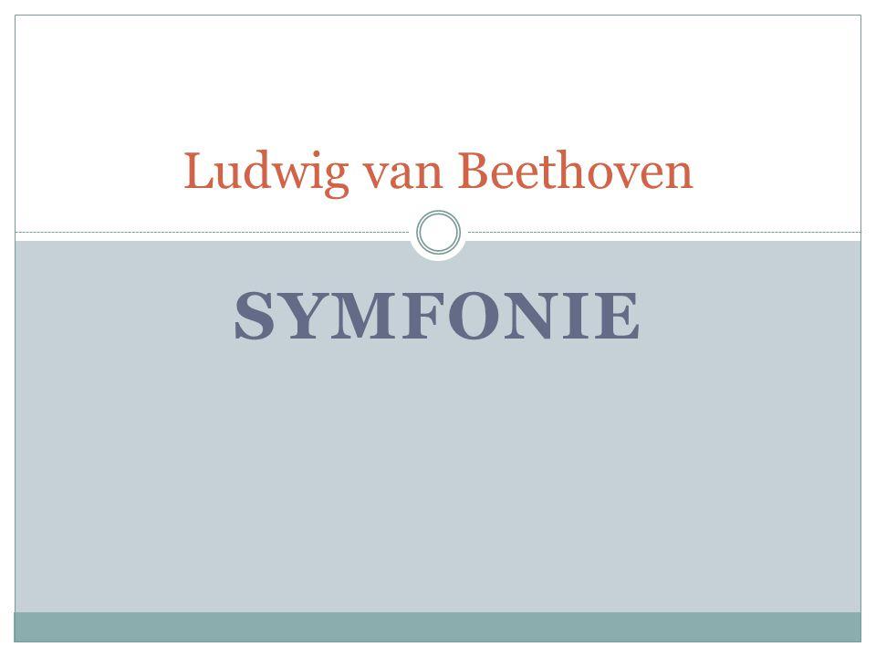 SYMFONIE Ludwig van Beethoven
