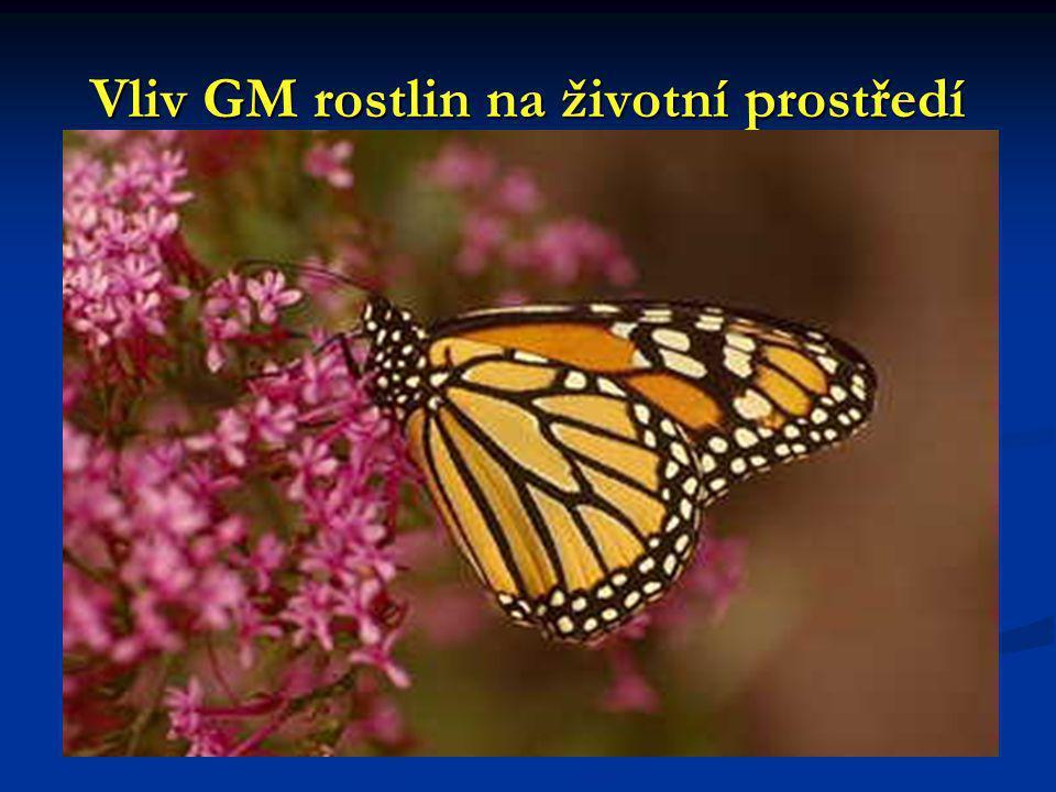 Budoucí GM plodiny - modifikace v plastidech Plastidy nejsou v pylových zrnech Genetická modifikace se nemůže nekontrolovaně šířit