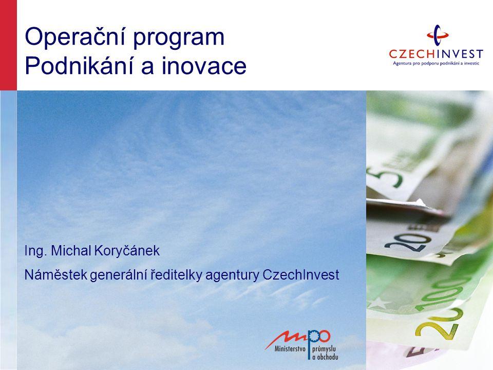 Operační program Podnikání a inovace Ing.