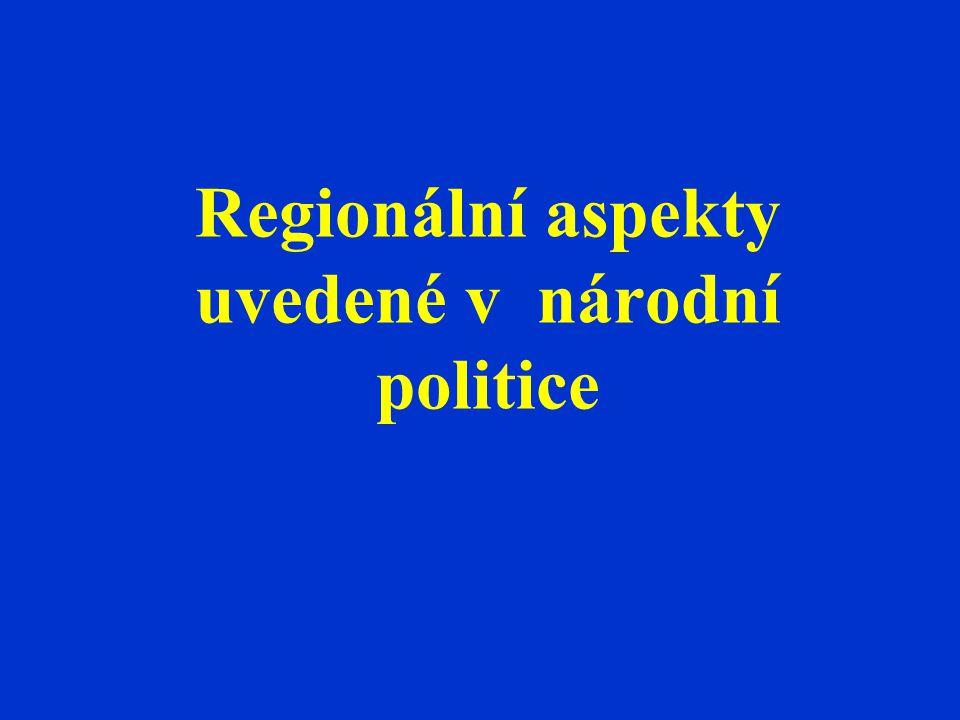 Regionální aspekty uvedené v národní politice