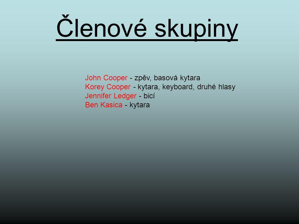 Členové skupiny John Cooper - zpěv, basová kytara Korey Cooper - kytara, keyboard, druhé hlasy Jennifer Ledger - bicí Ben Kasica - kytara John CooperK