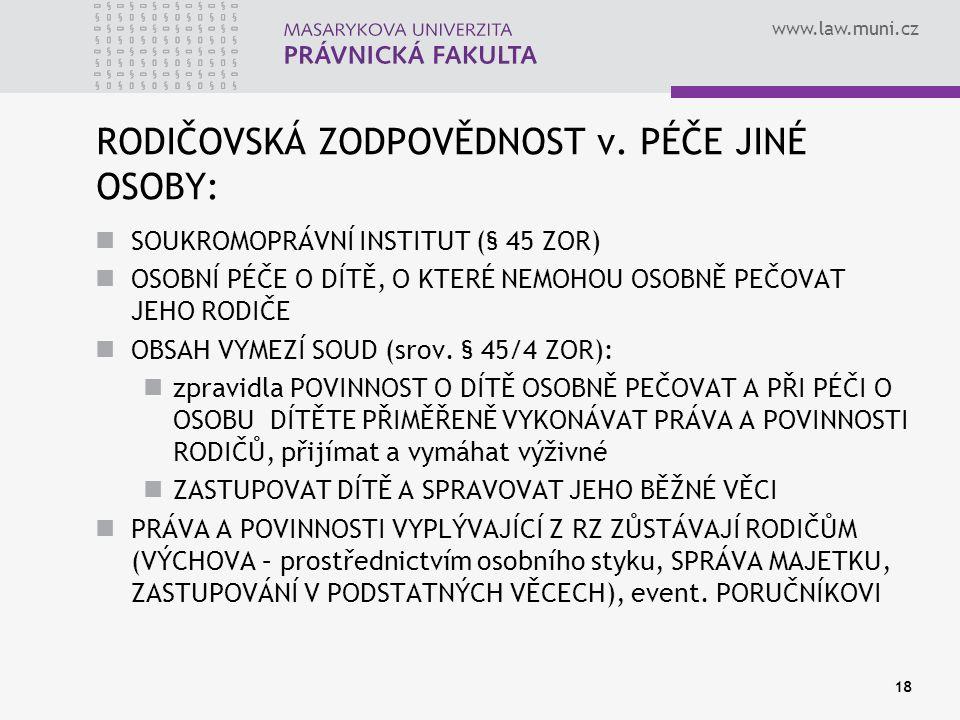www.law.muni.cz 18 RODIČOVSKÁ ZODPOVĚDNOST v.