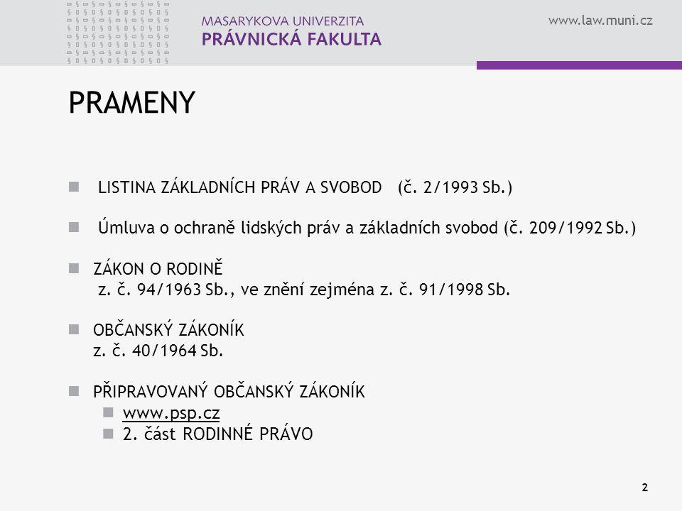 www.law.muni.cz 2 PRAMENY LISTINA ZÁKLADNÍCH PRÁV A SVOBOD (č.