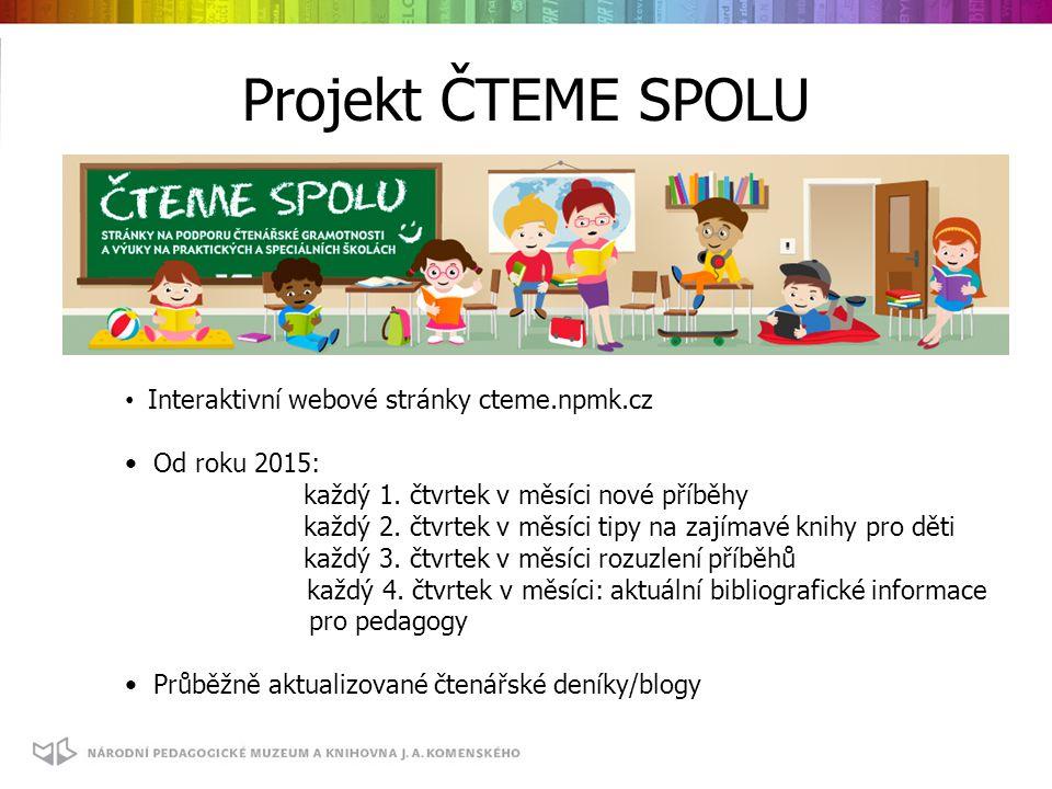 Projekt ČTEME SPOLU Interaktivní webové stránky cteme.npmk.cz Od roku 2015: každý 1.