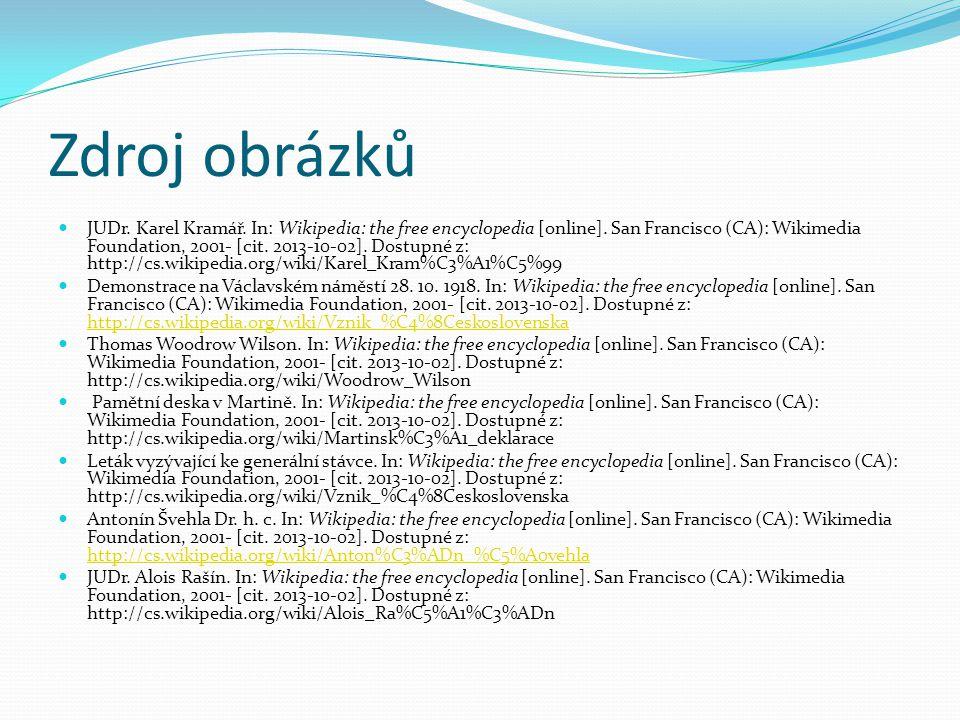 Zdroj obrázků JUDr. Karel Kramář. In: Wikipedia: the free encyclopedia [online]. San Francisco (CA): Wikimedia Foundation, 2001- [cit. 2013-10-02]. Do