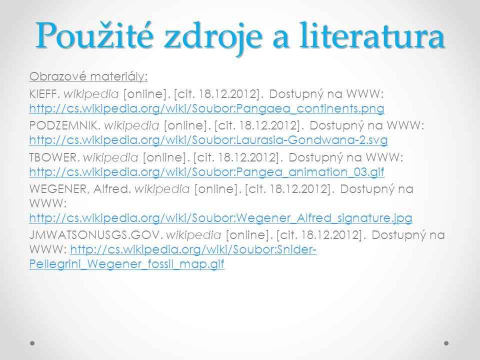 Použité zdroje a literatura Obrazové materiály: KIEFF. wikipedia [online]. [cit. 18.12.2012]. Dostupný na WWW: http://cs.wikipedia.org/wiki/Soubor:Pan