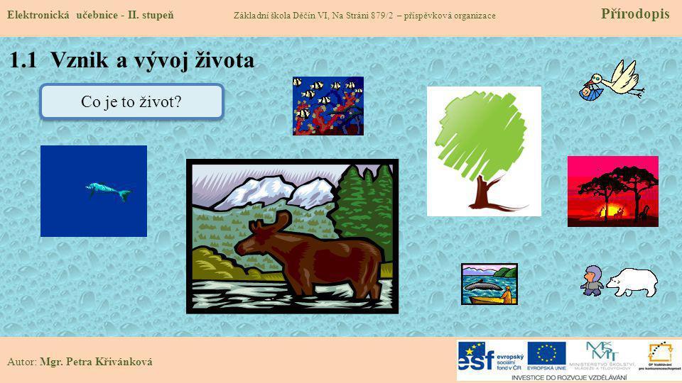 1.1 Vznik a vývoj života Elektronická učebnice - II.