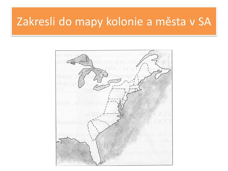 Zakresli do mapy kolonie a města v SA
