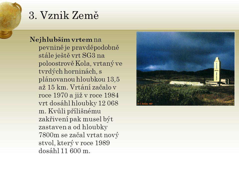 3.Vznik Země Jak se zkoumá nitro Země .
