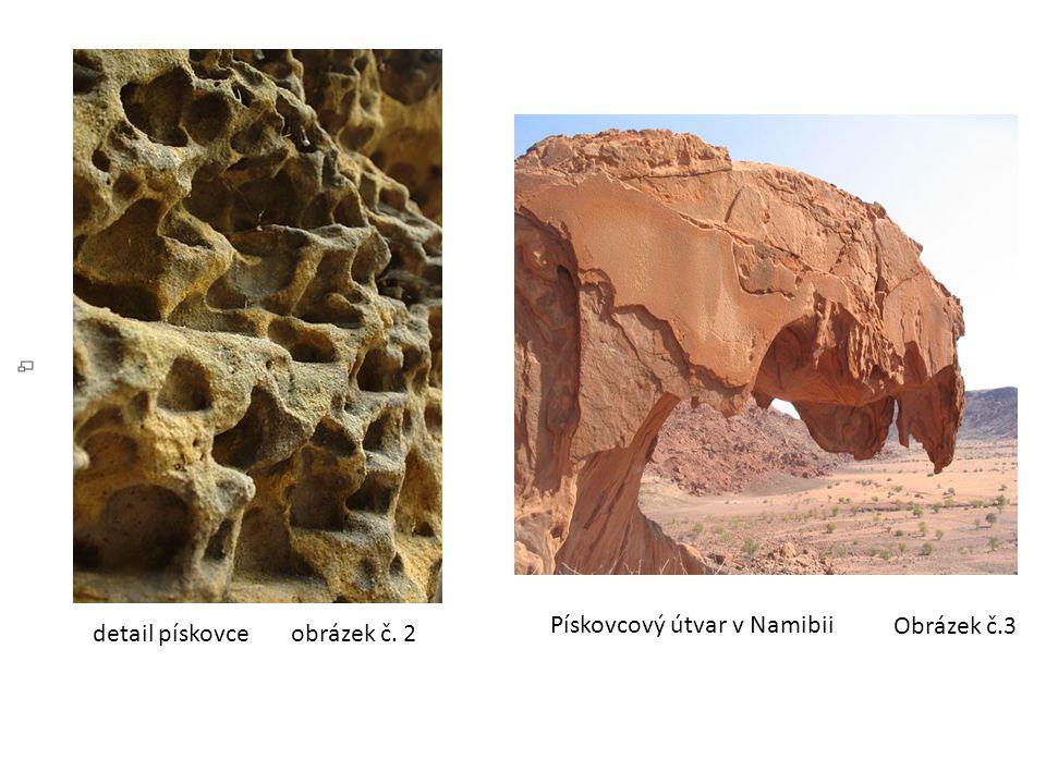 Pískovcový útvar v Namibii detail pískovce obrázek č. 2 Obrázek č.3