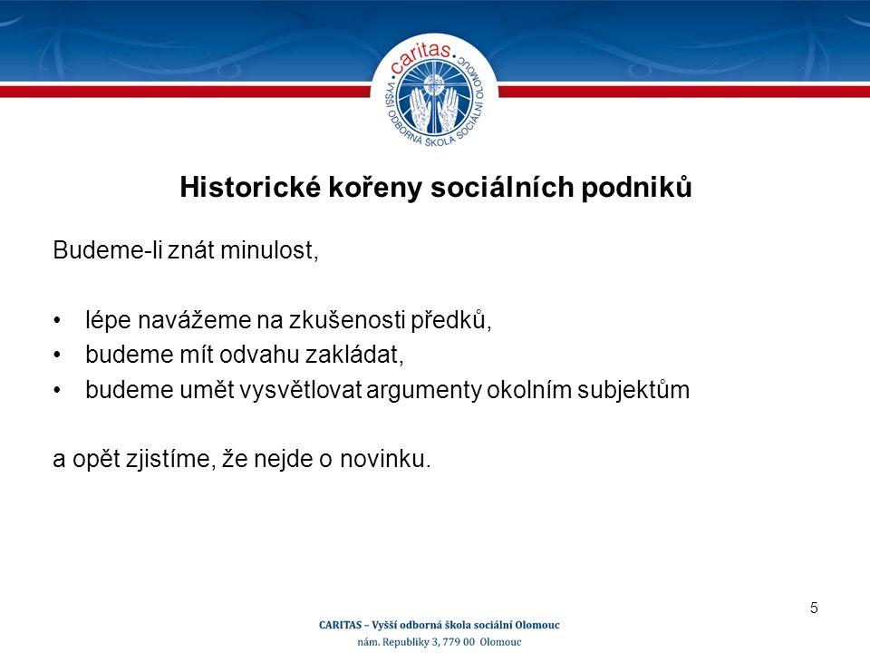 Jan Amos Komenský a sociální podnikání J.A.Komenský si uvědomoval hrozbu zahálky.