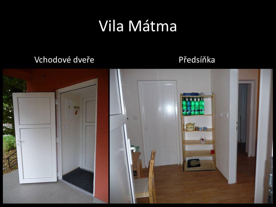 Vila Mátma Vchodové dveřePředsíňka
