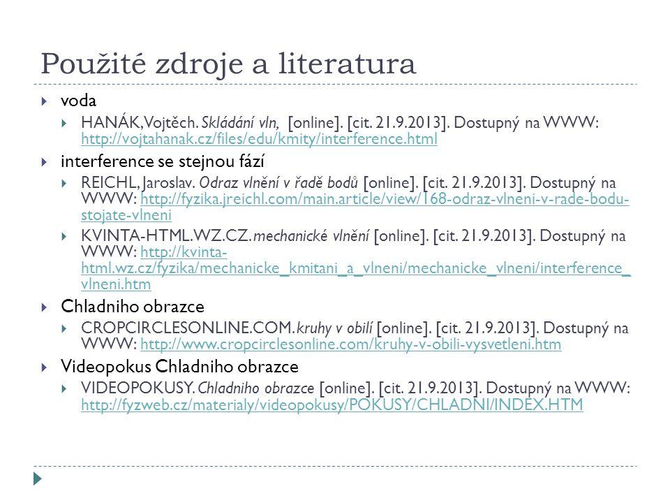 Použité zdroje a literatura  voda  HANÁK, Vojtěch.