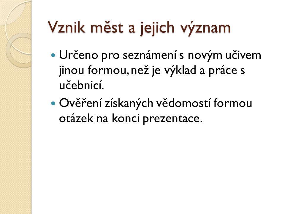 Města nově zakládaná Příklad měst: České Budělovice (na obrázku), Plzeň, Polička http://cs.wikipedia.org/wiki/Soubor:%C4%8Cesk%C3%A9_Bud%C4%9Bjovice_-_centrum_letecky.jpg