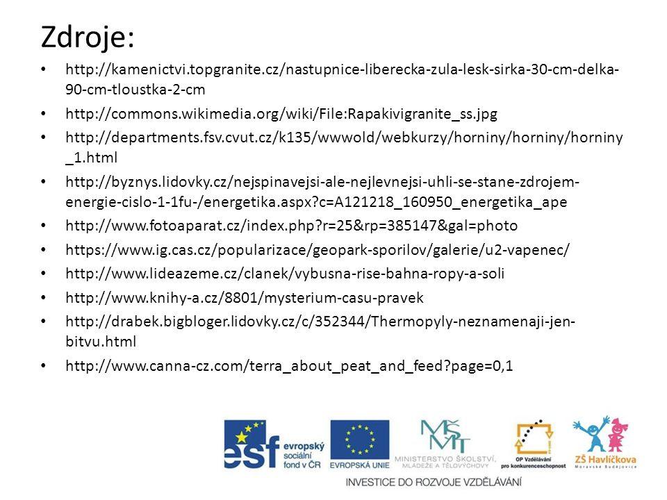 Zdroje: http://kamenictvi.topgranite.cz/nastupnice-liberecka-zula-lesk-sirka-30-cm-delka- 90-cm-tloustka-2-cm http://commons.wikimedia.org/wiki/File:R