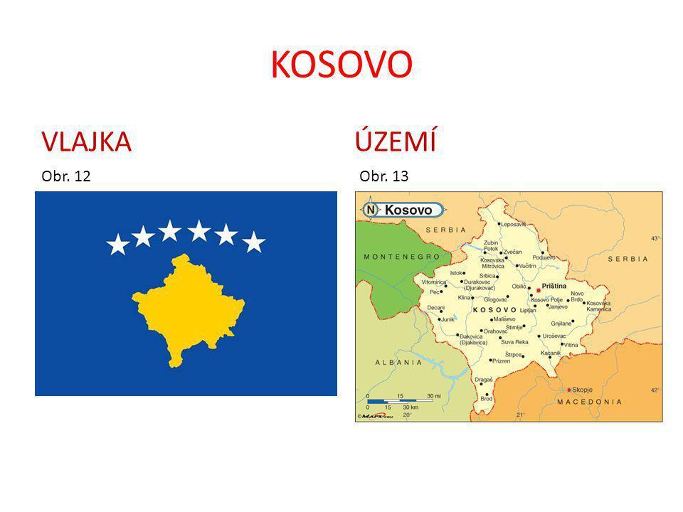 KOSOVO VLAJKA Obr. 12 ÚZEMÍ Obr. 13