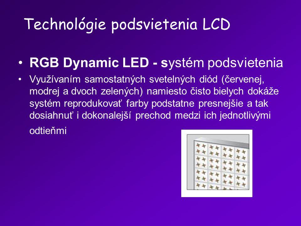 RGB Dynamic LED - systém podsvietenia Využívaním samostatných svetelných diód (červenej, modrej a dvoch zelených) namiesto čisto bielych dokáže systém