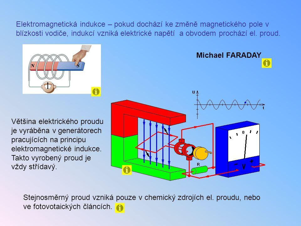 Většina elektrického proudu je vyráběna v generátorech pracujících na principu elektromagnetické indukce. Takto vyrobený proud je vždy střídavý. Stejn