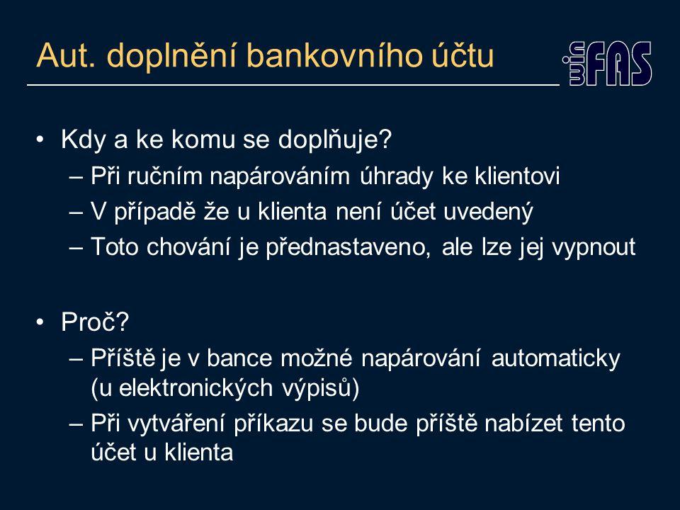 Automatické doplnění bankovního účtu ke klientovi Při párování v bance