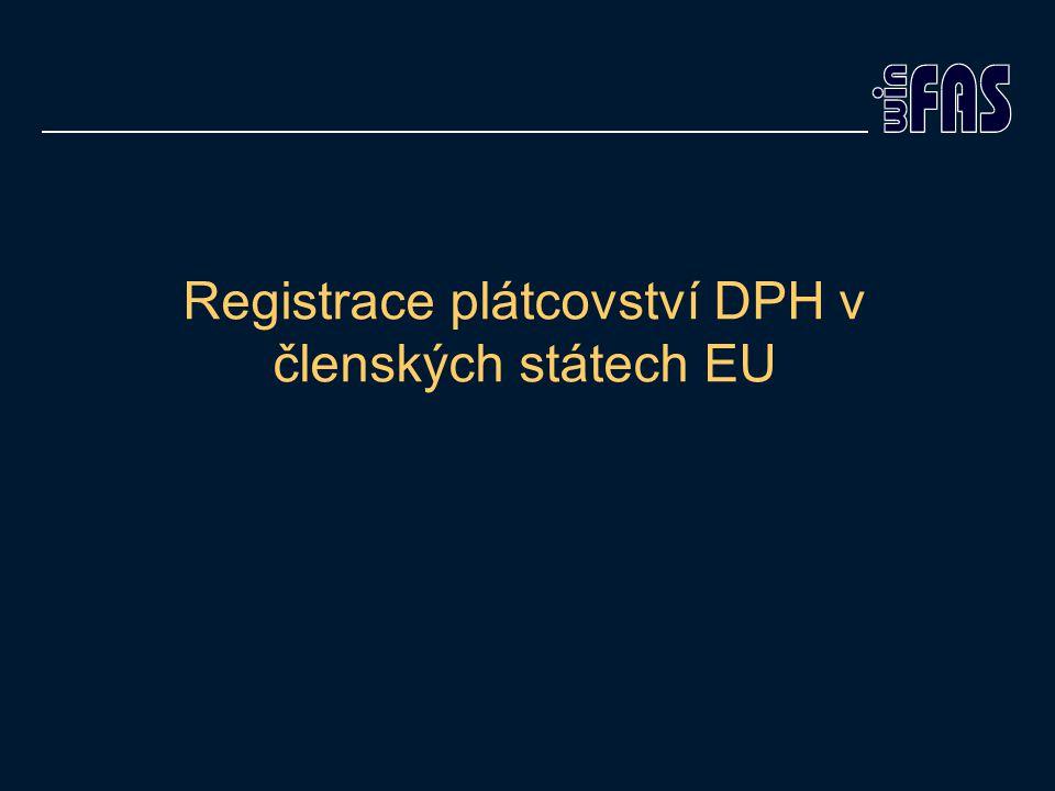 Registrace plátcovství DPH v členských státech EU
