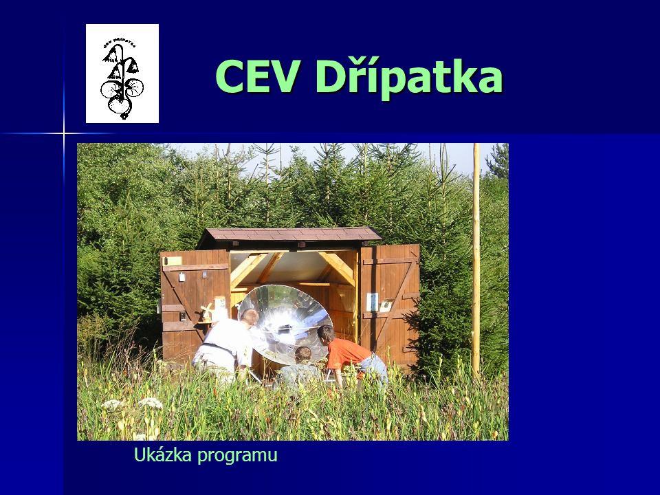 CEV Dřípatka CEV Dřípatka Ukázka programu