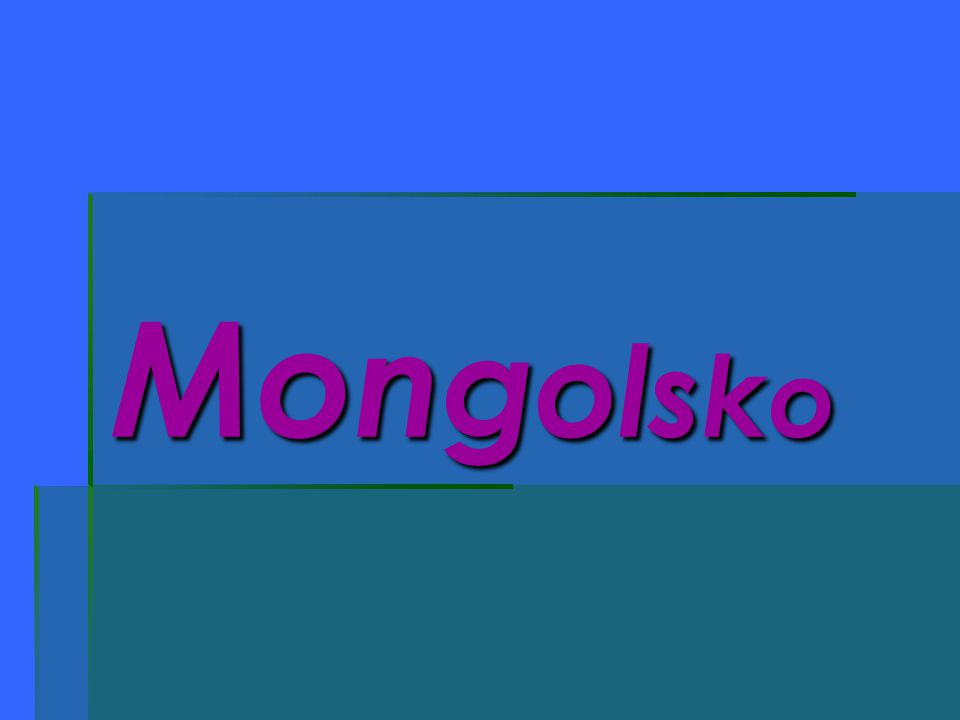 NNNNavzdory tomu, že je Mongolsko svou rozlohou(1 564 116 km²) 1 1 1 18.