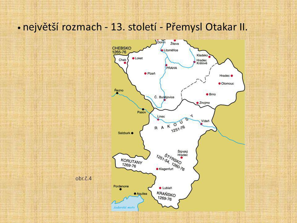 největší rozmach - 13. století - Přemysl Otakar II. obr.č.4