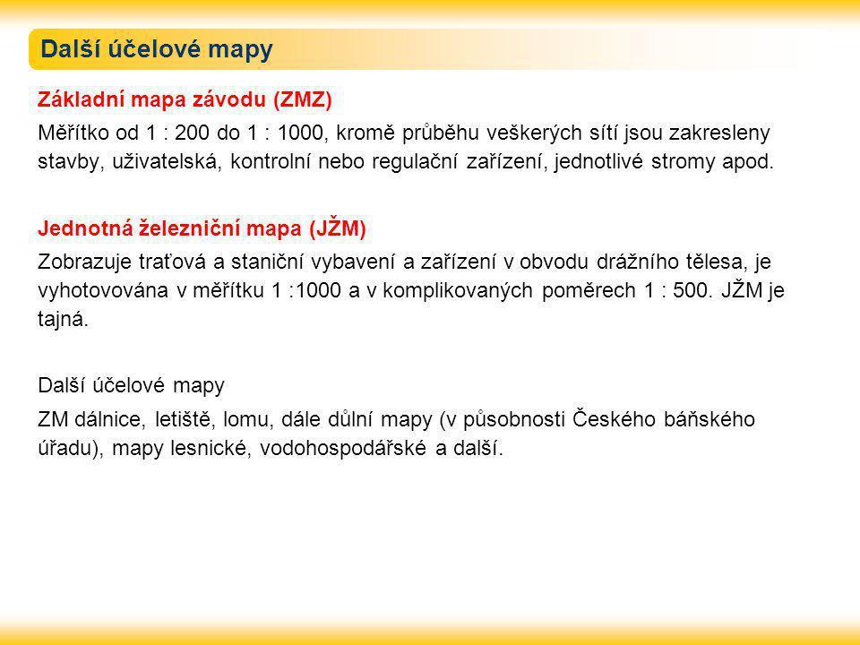 Další účelové mapy Základní mapa závodu (ZMZ) Měřítko od 1 : 200 do 1 : 1000, kromě průběhu veškerých sítí jsou zakresleny stavby, uživatelská, kontro