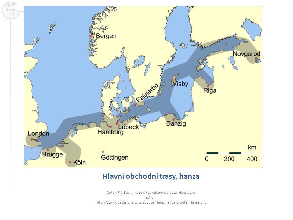 Hlavní obchodní trasy, hanza Autor: Flo Beck, Název:Haupthandelsroute Hanse.png Zdroj : http://cs.wikipedia.org/wiki/Soubor:Haupthandelsroute_Hanse.png