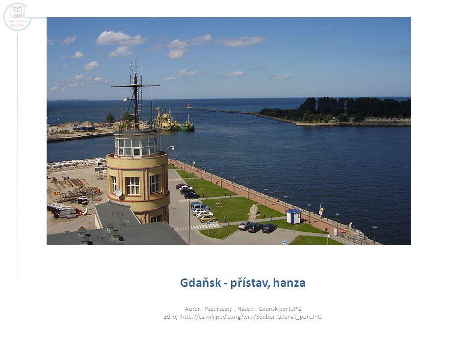 Gdaňsk - přístav, hanza Autor: Pazurzasty, Název : Gdansk port.JPG Zdroj :http://cs.wikipedia.org/wiki/Soubor:Gdansk_port.JPG