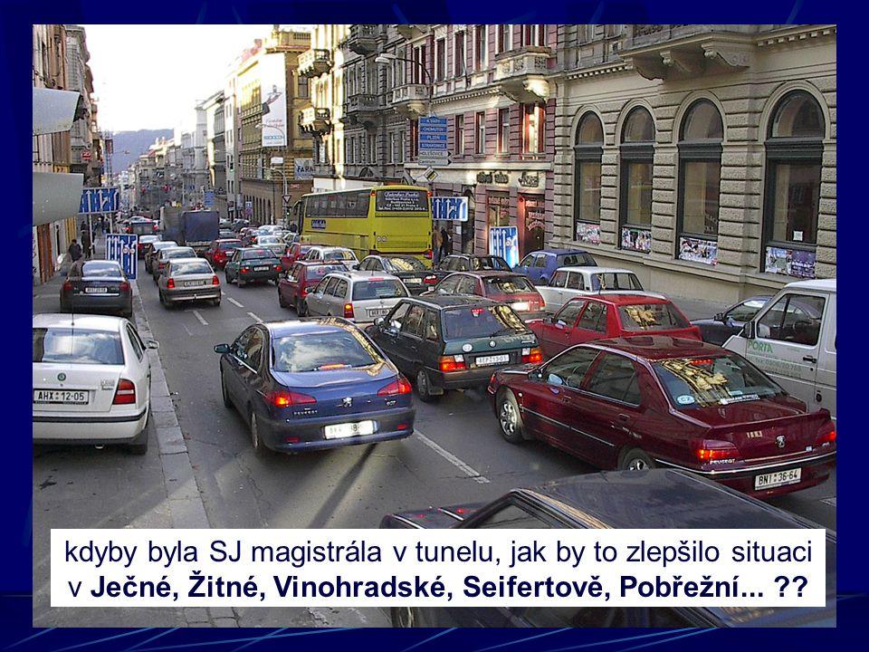 kdyby byla SJ magistrála v tunelu, jak by to zlepšilo situaci v Ječné, Žitné, Vinohradské, Seifertově, Pobřežní...