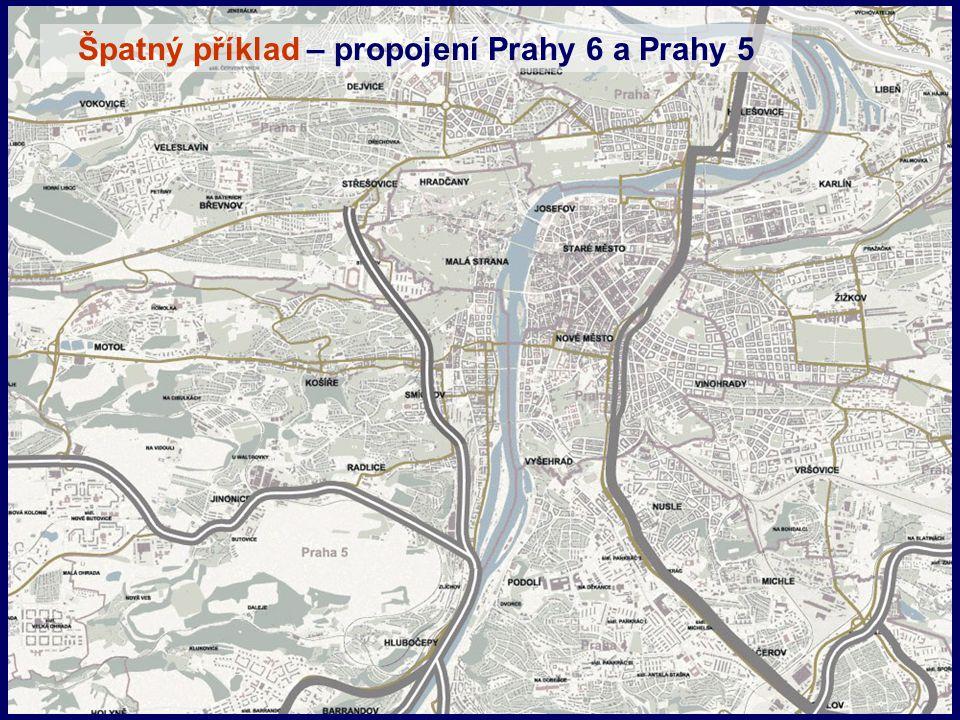 Špatný příklad – propojení Prahy 6 a Prahy 5