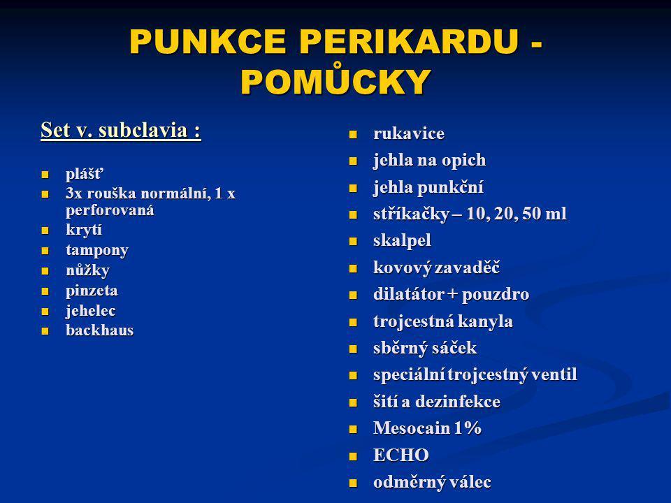 PUNKCE PERIKARDU - POMŮCKY Set v.