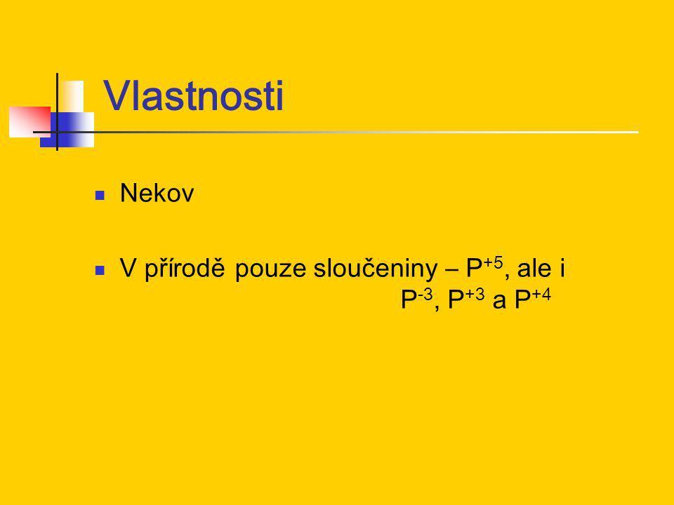 Bílý fosfor Tvořen molekulami P4 -> vysoká reaktivita Měkký, nažloutlý, jedovatý, na vzduchu samovznětlivý, ve tmě páry fosforeskují (dochází k oxidaci par vzdušným kyslíkem, při které vydává světlo), uchovávání pod vodou, nerozpustný ve vodě, rozpustný v sirouhlíku, velmi reaktivní