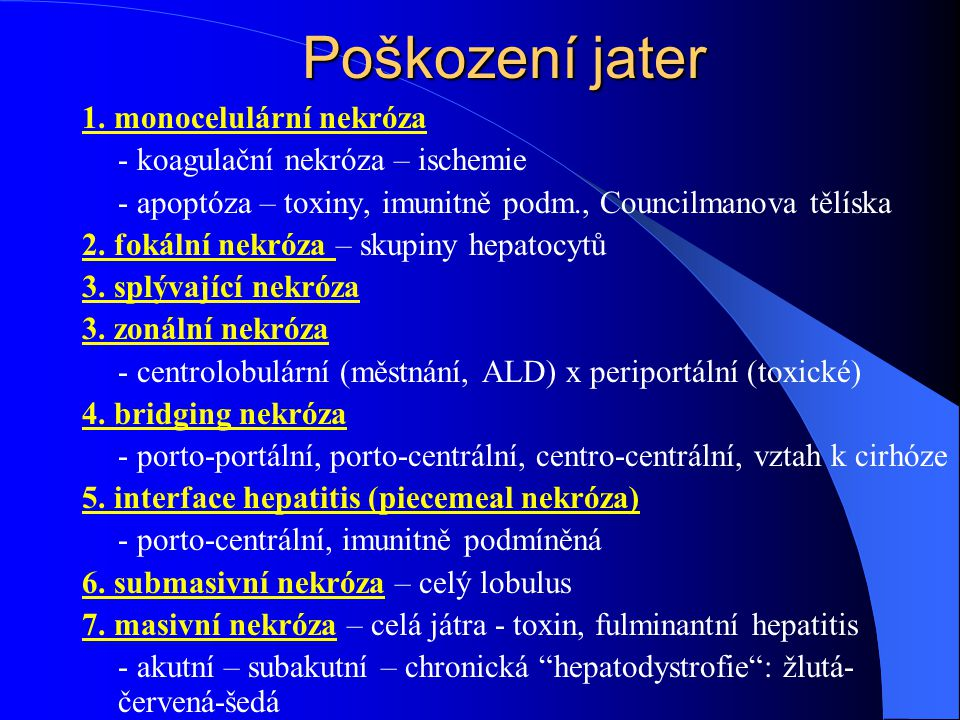 Ikterus = žlutavé zabarvení kůže,sliznic a sklér  bilirubin v krvi (> 2,0 mg/dL) nekonjugovaný x konjugovaný bilirubin cholestáza –retence ve žluči roztuštěných látek (bilirubin, žlučové soli, žlučové kyseliny, cholesterol, …)
