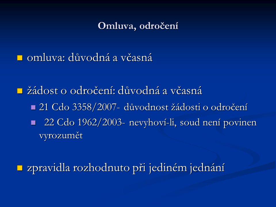 Neunesení břemen 28 Cdo 3007/2009 28 Cdo 3007/2009 Poučovací povinnost zakotvená v § 118a o.