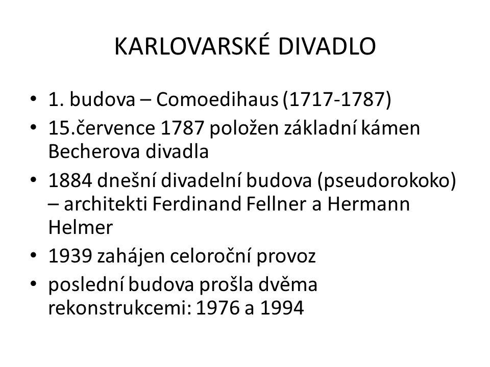 KARLOVARSKÉ DIVADLO 1.