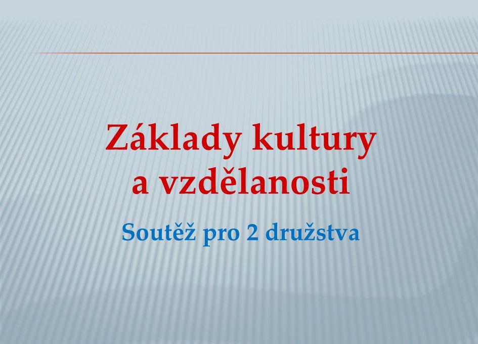 B 3.Jak se nazývá první dochovaná slovanská báseň.