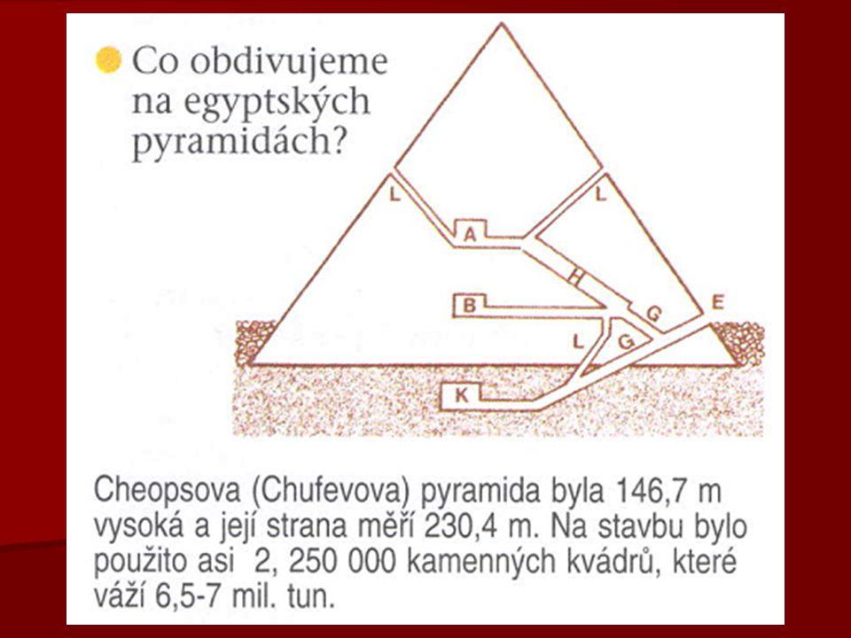   součástí pyramid byly zádušní a údolní chrámy   v nich kněží prováděli mumifikaci  balzamování těla   ve druhé polovině Staré Říše začali panovníci vyznávat sluneční kult boha Slunce = Re   a proto si kromě pyramid nechávali stavět také sluneční chrámy  Veserkaf, Sahure, Neferirkare, Veni, Teti, …