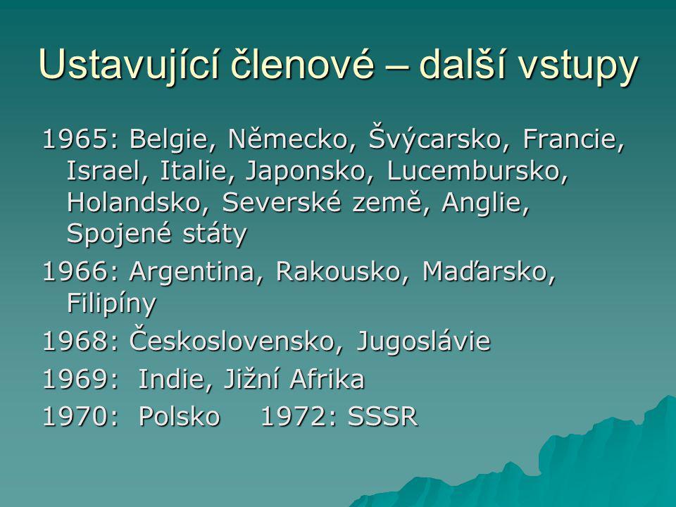 Ustavující členové – další vstupy 1965: Belgie, Německo, Švýcarsko, Francie, Israel, Italie, Japonsko, Lucembursko, Holandsko, Severské země, Anglie,