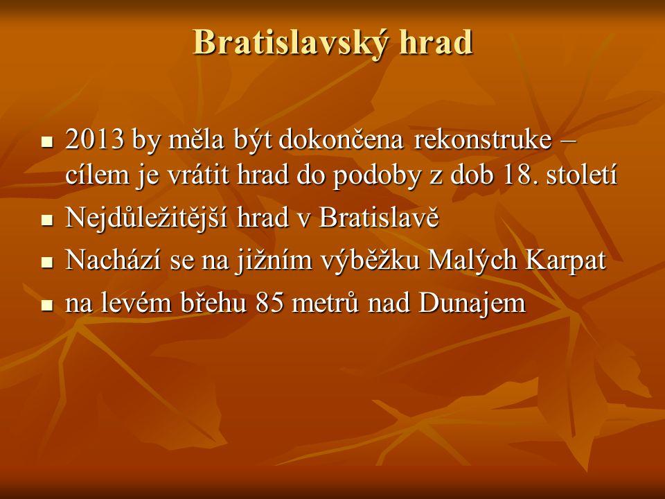 Bratislavský hrad 2013 by měla být dokončena rekonstruke – cílem je vrátit hrad do podoby z dob 18.