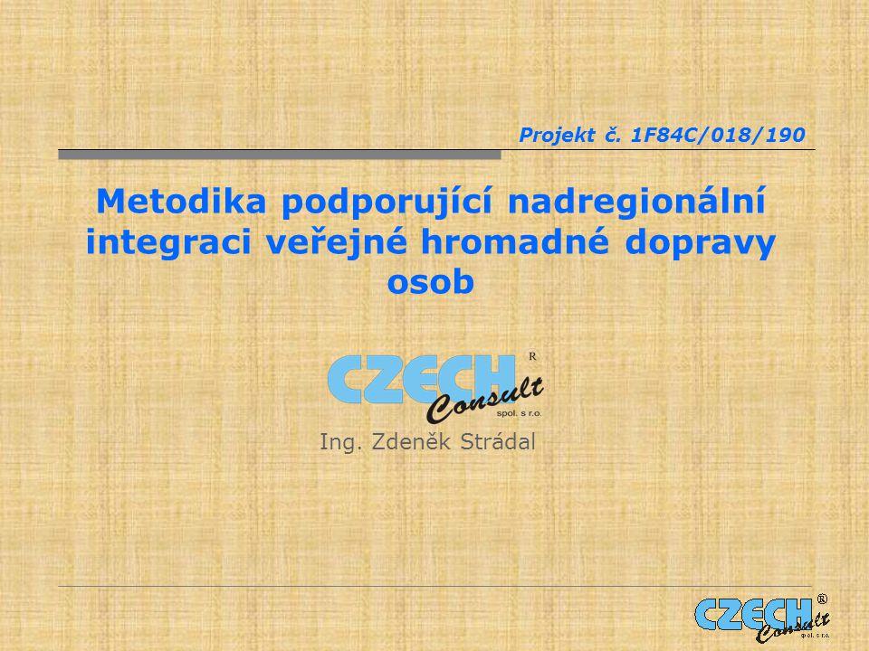 METODIKA Zajištění provozu a rozvoje systémů veřejné hromadné dopravy osob, podporující nadregionální integraci