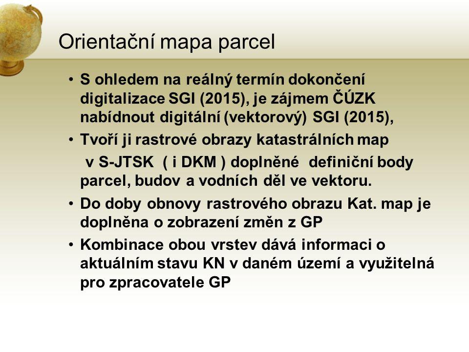 Orientační mapa parcel S ohledem na reálný termín dokončení digitalizace SGI (2015), je zájmem ČÚZK nabídnout digitální (vektorový) SGI (2015), Tvoří