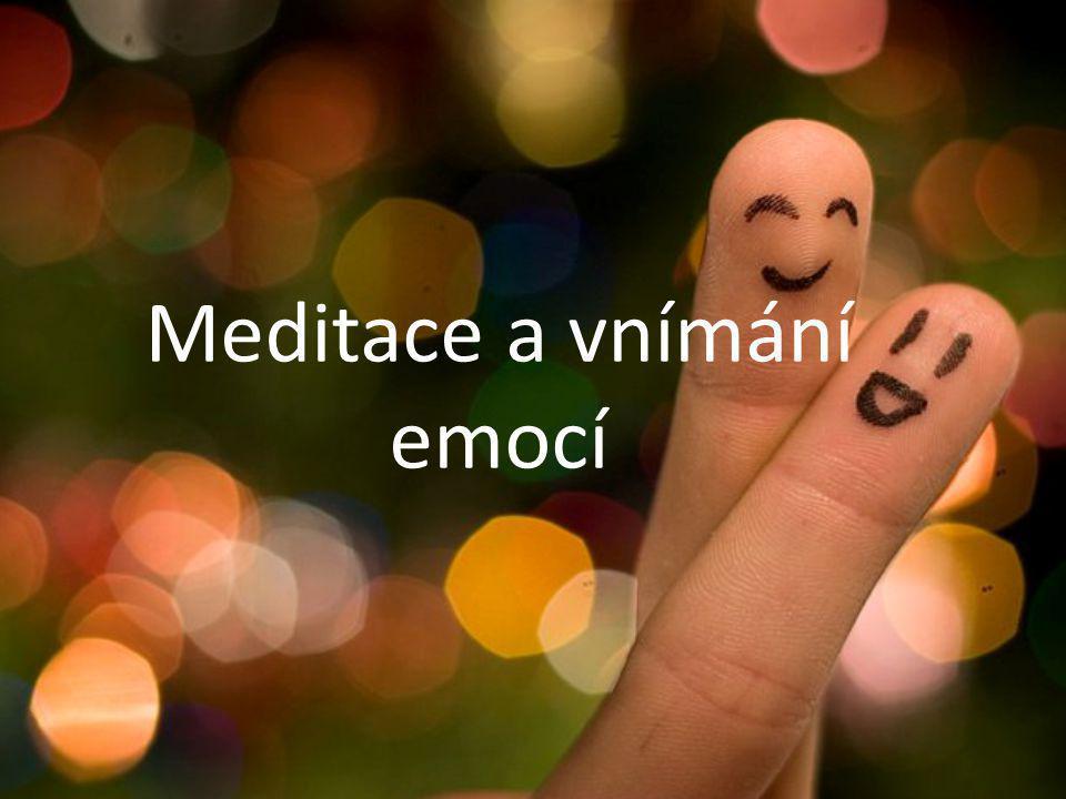 Meditace a vnímání emocí