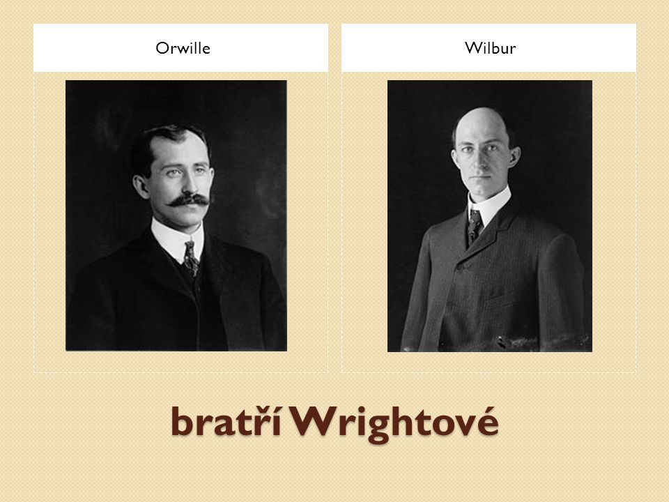 bratří Wrightové OrwilleWilbur